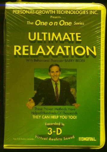 Read Online **Ultimate Relaxation: The One on One Series with Behavior Therapist Barry Beder (The One on One Series) pdf epub