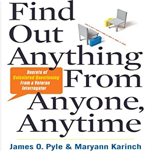 Find Out Anything from Anyone, Anytime Audiobook