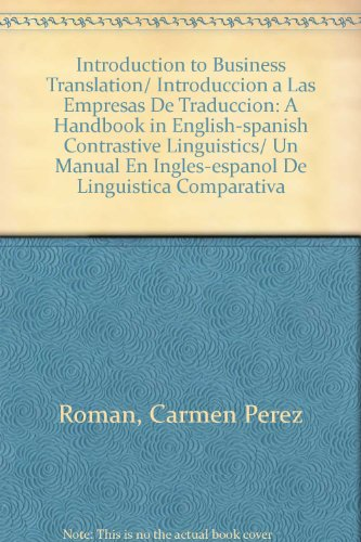 Introduction to Business Translation/ Introduccion a Las Empresas - Translation Business