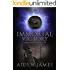 Immortal Victory (The Judas Chronicles Book 7)