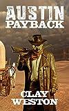 Austin: Payback (Mack Austin Book 2)