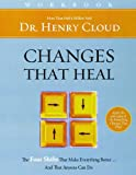 img - for Changes That Heal Workbook book / textbook / text book