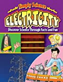 img - for Electricity (Simply Science) book / textbook / text book