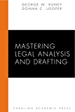 Mastering Legal Analysis and Drafting (Carolina Academic Press Mastering)