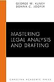 Mastering Legal Analysis and Drafting (Carolina Academic Press Mastering)