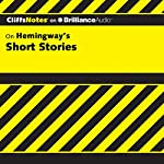 Hemingway's Short Stories: CliffsNotes   James L. Roberts