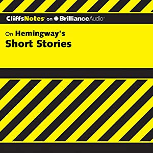 Hemingway's Short Stories: CliffsNotes Audiobook