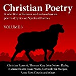 Christian Poetry, Book 3: Christian Poetry Series | Christina Rossetti,Thomas Ken,Isaac Watts