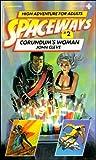 Corundum's Woman (Spaceways Series, No. 2)