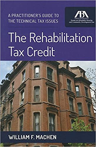 Superb The Rehabilitation Tax Credit: A Practitioneru0027s Guide To The Technical  Issues