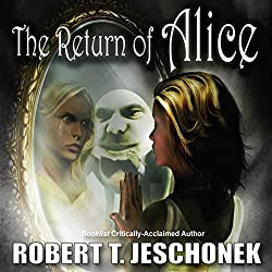 The Return of Alice