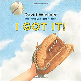Image result for i got it david wiesner amazon