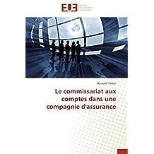 COMMISSARIAT AUX COMPTES DANS UNE COMPAGNIE D'ASSURANCE (LA)