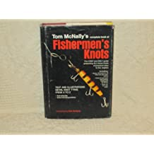 Tom McNally's Complete book of fishermen's knots (O'Hara outdoor books)