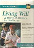 Living Will and Power of Attorney for Healthcare Kit, Goldstein, Arnold S., 1563821397