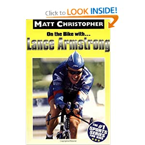 On the Bike With ... Lance Armstrong Matt Christopher and Glenn Stout