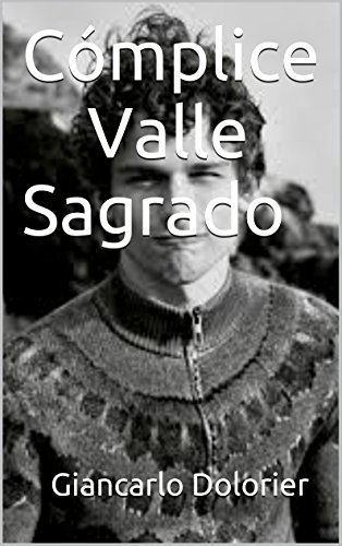 Cómplice Valle Sagrado (Spanish - Giancarlo Valle