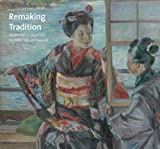 Remaking Tradition, Cleveland Museum of Art, 0300206089