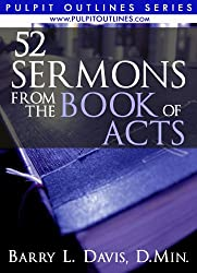 52 Sermons From the Book of Acts (Pulpit Outlines 4)