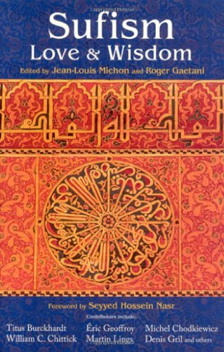 Sufism: Love and Wisdom (Perennial Philosophy) PDF