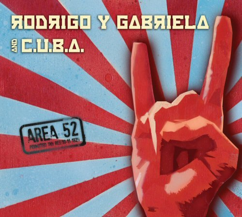 Rodrigo Y Gabriela: Area 52 (Audio CD)