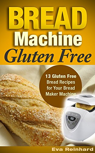 gluten free breadmaker recipes - 5