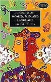 Women, Men and Language: A Sociolinguistic Account of Gender Differences in Language (Studies in Language & Linguistics)