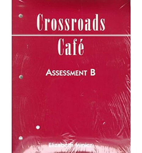 Crossroads Cafe: Assessment B
