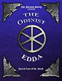 The Odinist Edda: Sacred Lore of the North