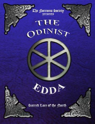 The Odinist Edda: Sacred Lore of the North
