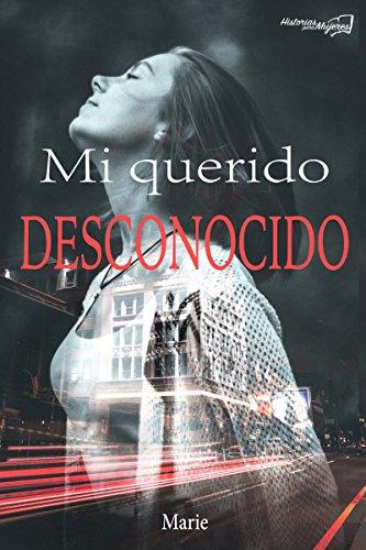 Mi querido desconocido (Spanish Edition)