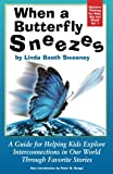 img - for When A Butterfly Sneezes UPDATED VERSION book / textbook / text book