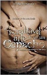 A inacreditável Arte de Ser Um Capacho (30 dias com Camila Livro 2) (Portuguese Edition)
