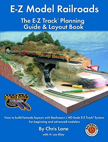 E-Z Model Railroads: The E-Z Track Planning Guide & Layout Book (Bachmann N Scale Track Layouts)