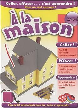 Book A la maison (French Edition)