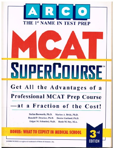MCAT Supercourse 3E (Arco Test Preparation)