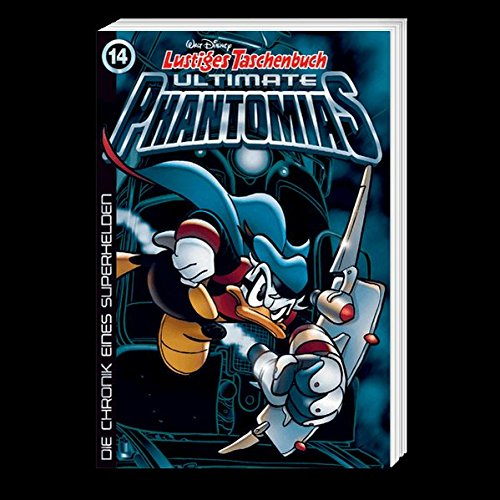 Lustiges Taschenbuch Ultimate Phantomias 14: Die Chronik eines Superhelden Taschenbuch – 24. März 2017 Walt Disney Egmont Ehapa Media 3841322204 Comic / Abenteuer