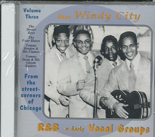 Rare Windy City R&B + Early Vocal Groups vol. (Windy City Nights)