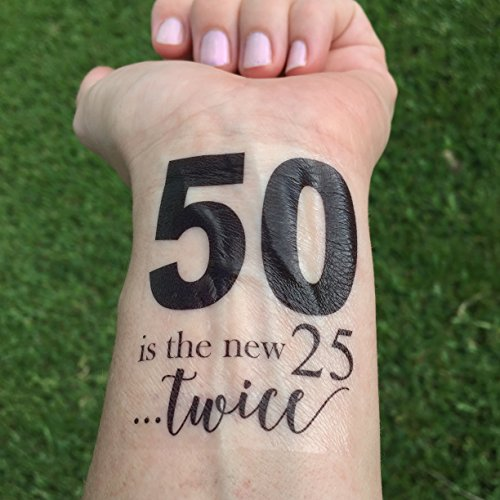 Tattoos Temporary Five - 50 is the New 25...Twice, 50th Birthday Party Temporary Tattoo, Gag Gift (Set of 3)