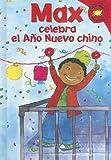 Max celebra el Ano Nuevo chino (Read-it! Readers en Español: La vida de Max) (Spanish Edition)