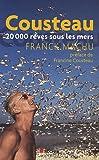 Cousteau, 20000 rêves sous les mers