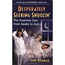 Desperately Seeking Snoozin': The Insomnia Cure from Awake to Zzzzz