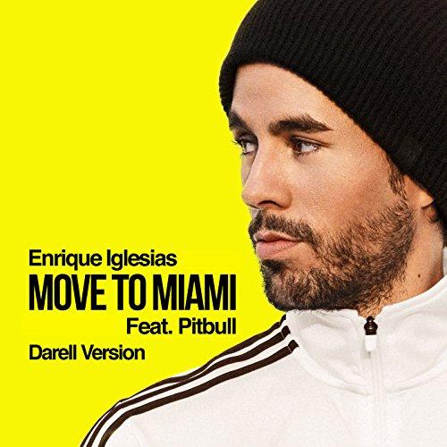 ... Move To Miami (Darell Version)