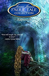 Rapunzel (Faerie Tale Collection Book 10)