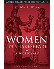 Women in Shakespeare: A Dictionary