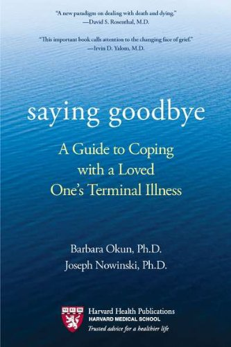 Saying Goodbye Coping Terminal Illness