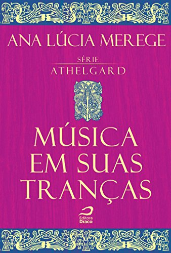 Música em suas tranças (Athelgard)