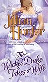 The Wicked Duke Takes a Wife (A Boscastle Affairs Novel)