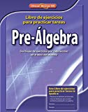 img - for Pre-Algebra, Spanish Homework Practice Workbook (MERRILL PRE-ALGEBRA) by McGraw-Hill Education (2008-12-10) book / textbook / text book