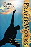 img - for Prayer Works:The Power that Awaits Believers book / textbook / text book
